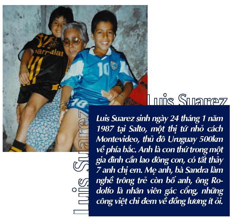 Luis Suarez: Quái vật si tình và hành trình từ thằng bé nhặt ve chai đến siêu sao bóng đá - Ảnh 3.