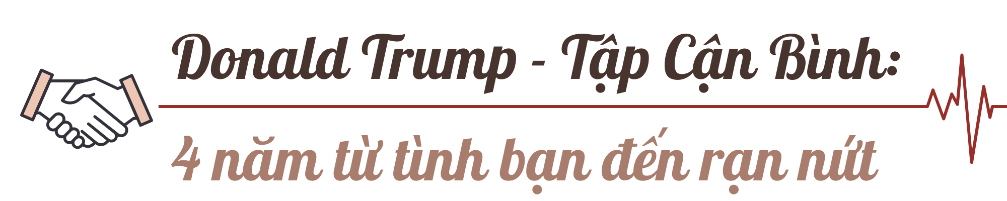 Nhìn lại tình bạn Donald Trump - Tập Cận Bình: 4 năm từ thân thiết đến rạn nứt - Ảnh 11.