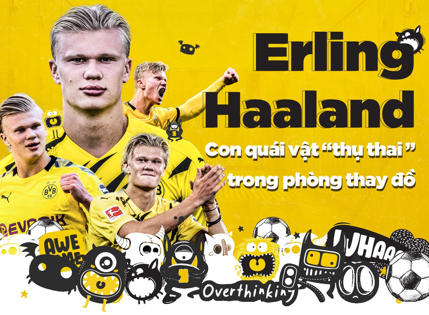 """Erling Haaland: Con quái vật """"thụ thai """" trong phòng thay đồ - Ảnh 1."""