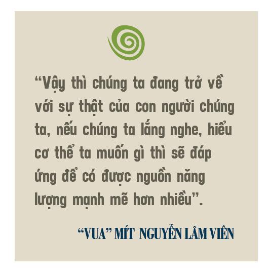 """""""Vua"""" mít  Nguyễn Lâm Viên – người được """"tẩy não"""" để làm nông nghiệp vì sự sống - Ảnh 7."""