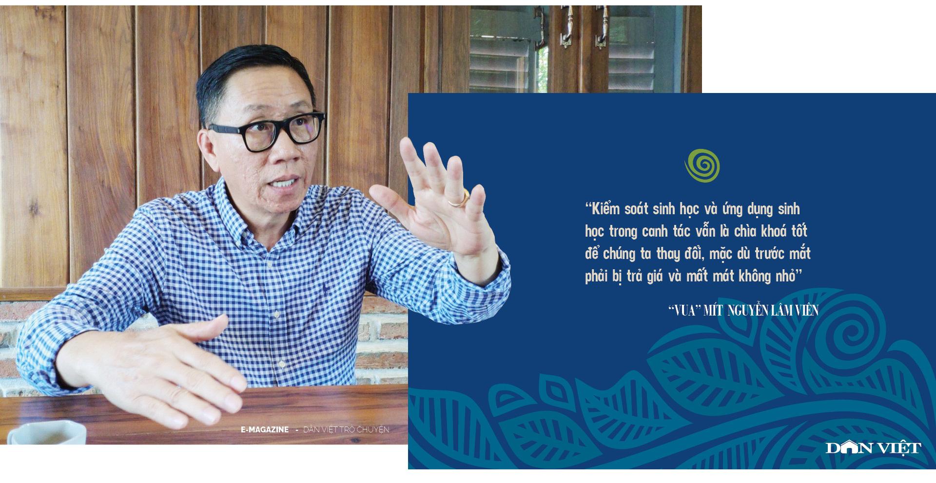 """""""Vua"""" mít  Nguyễn Lâm Viên – người được """"tẩy não"""" để làm nông nghiệp vì sự sống - Ảnh 12."""