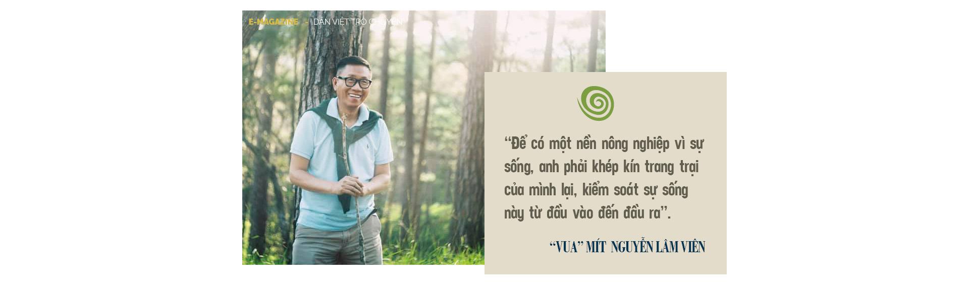 """""""Vua"""" mít  Nguyễn Lâm Viên – người được """"tẩy não"""" để làm nông nghiệp vì sự sống - Ảnh 15."""