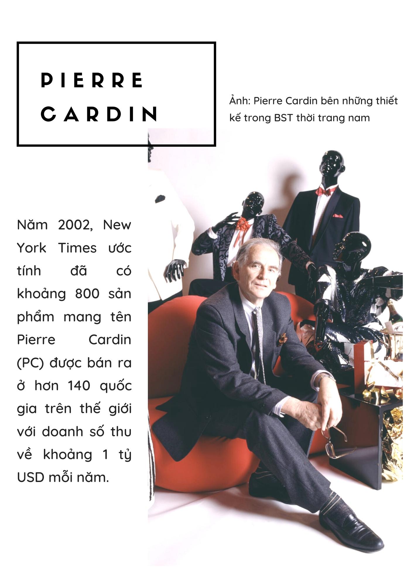 Huyền thoại Pierre Cardin: câu chuyện thương hiệu cá nhân và khối tài sản 800 triệu USD cuối đời - Ảnh 5.