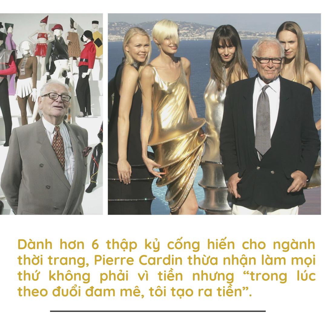 Huyền thoại Pierre Cardin: câu chuyện thương hiệu cá nhân và khối tài sản 800 triệu USD cuối đời - Ảnh 6.