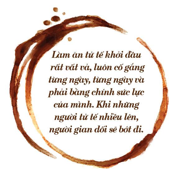 ÔNG BẦU VÕ QUỐC THẮNG: SỐNG THẬT VỚI ĐAM MÊ VÀ ĐAM MÊ SỐNG THẬT - Ảnh 15.