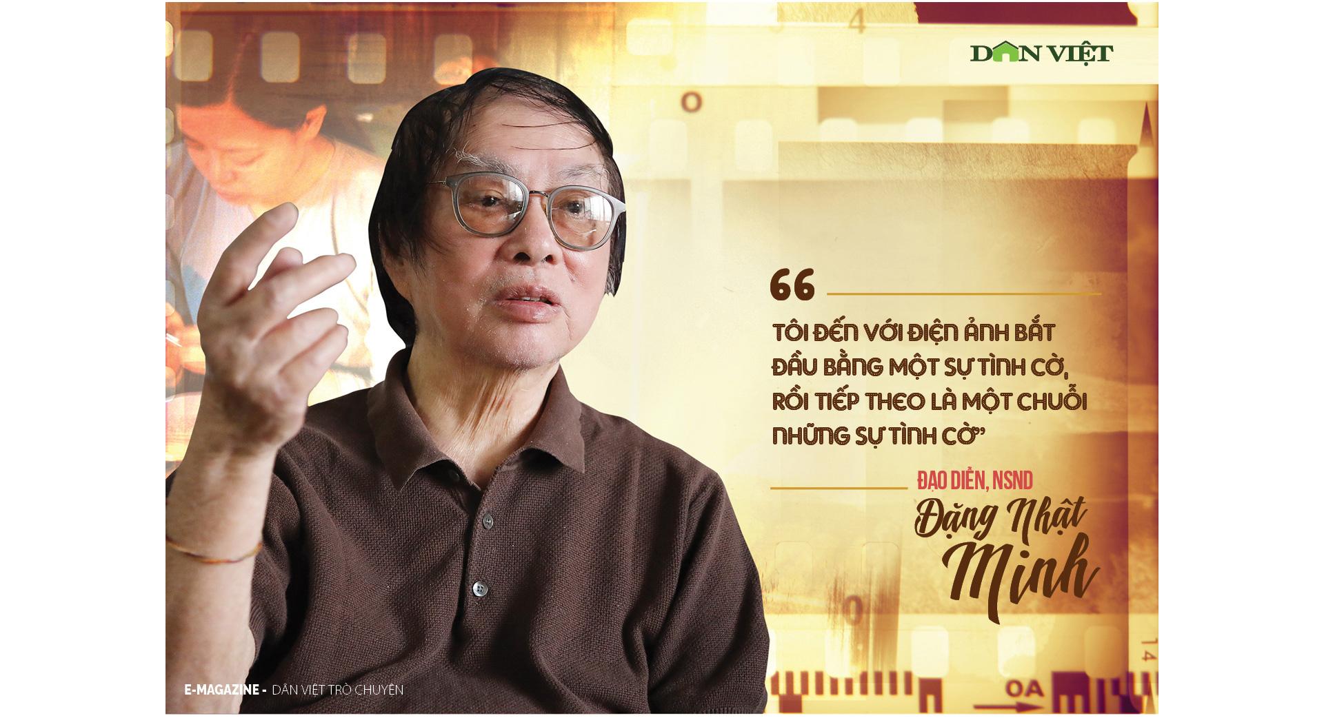 Đạo diễn NSND Đặng Nhật Minh – Nghề đạo diễn là cả một thế giới quan  - Ảnh 6.