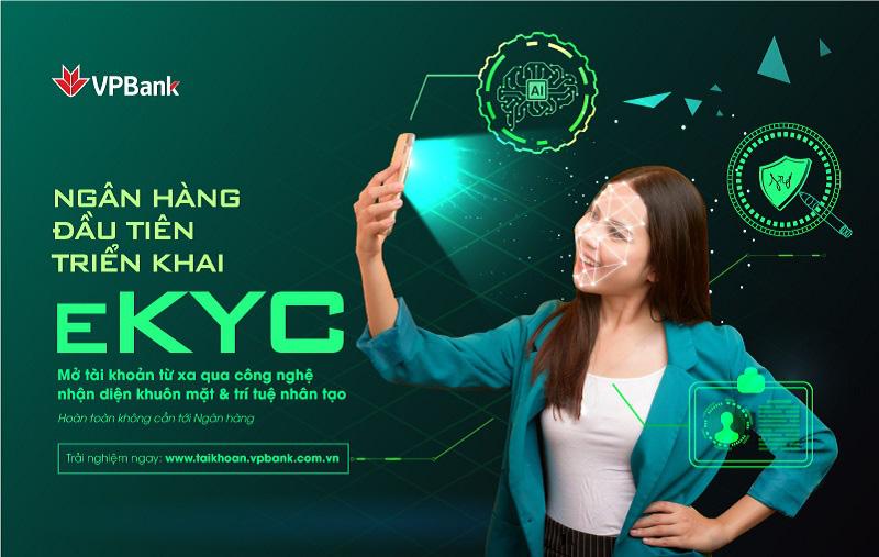 VPBank là ngân hàng đầu tiên triển khai eKYC – định danh khách hàng trực tuyến - Ảnh 1.