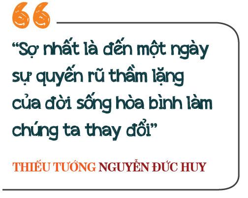 """Thiếu tướng Nguyễn Đức Huy: Vị tướng đi qua 3 cuộc chiến và nỗi sợ """"sự quyến rũ thầm lặng thời bình"""" - Ảnh 11."""