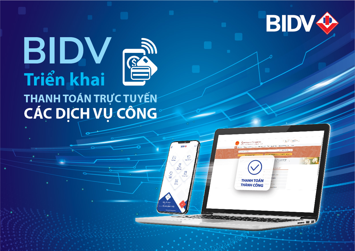 BIDV triển khai thanh toán trực tuyến trên cổng dịch vụ Công quốc gia - Ảnh 1.