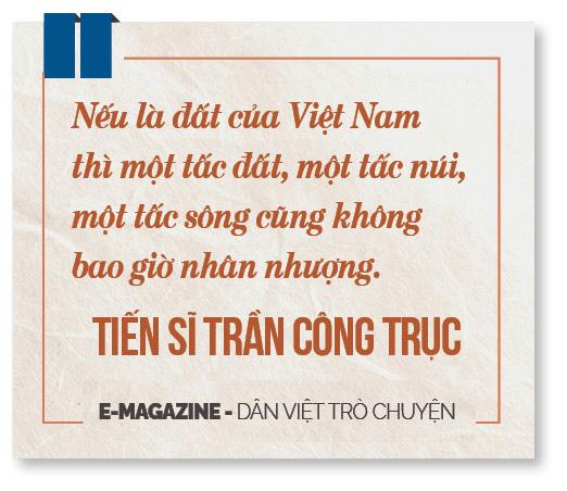"""Tiến sĩ Trần Công Trục: """"Không có chuyện Việt Nam bán đất, bán thác cho Trung Quốc"""" - Ảnh 13."""