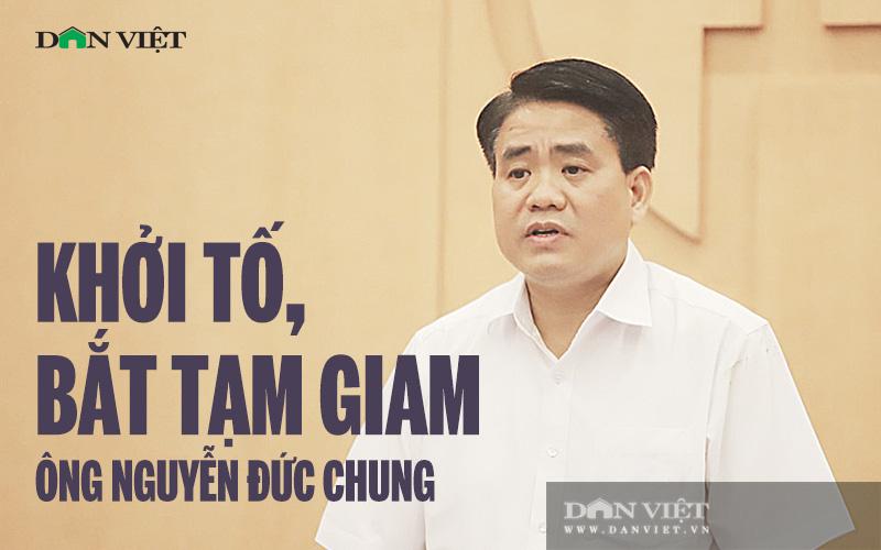 Cập nhật: Bộ Công an khởi tố, bắt tạm giam Chủ tịch Hà Nội Nguyễn Đức Chung - Ảnh 1.