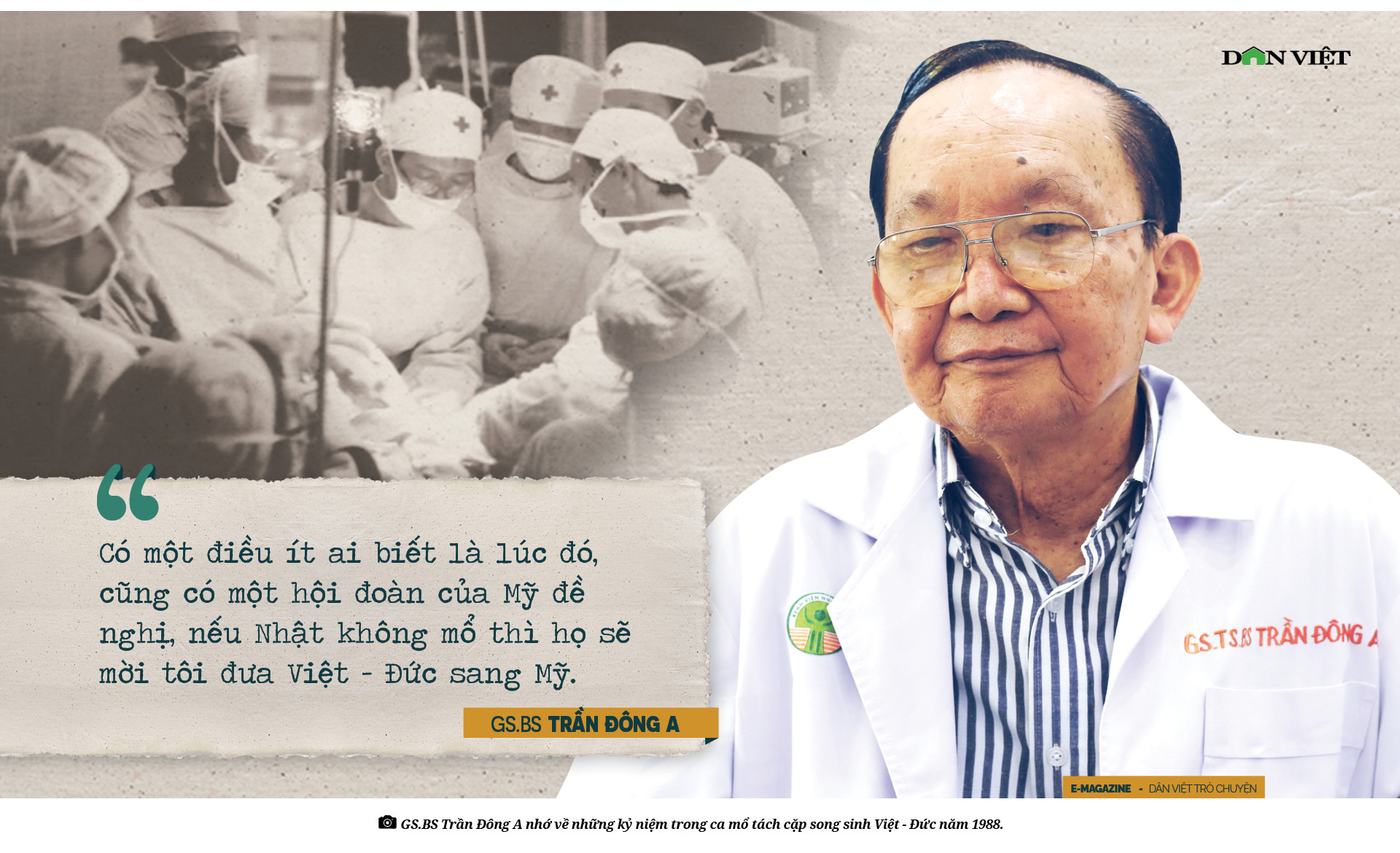Giáo sư bác sĩ Trần Đông A: Sứ giả hòa giải dân tộc và nụ cười tận hiến - Ảnh 5.