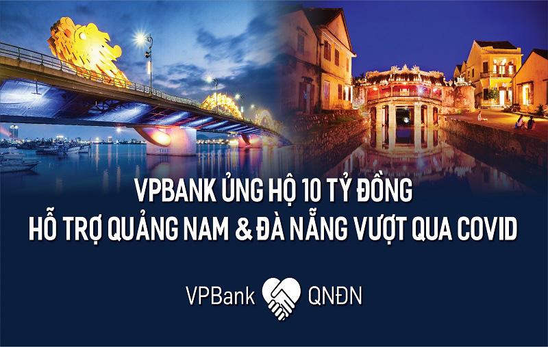 VPBank ủng hộ 10 tỷ đồng cho bệnh viện dã chiến Hòa Vang, Đà Nẵng và tỉnh Quảng Nam - Ảnh 1.