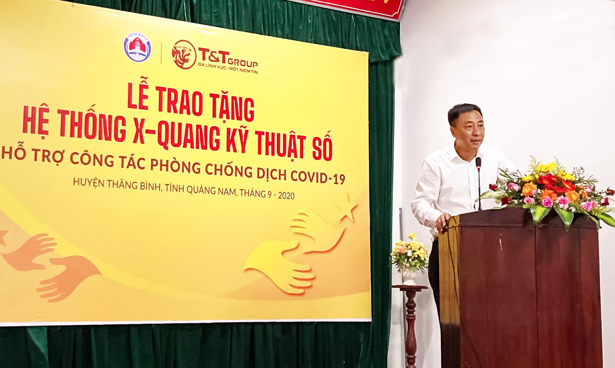 Tập đoàn T&T Group trao tặng hệ thống X-Quang kỹ thuật số hỗ trợ cho huyện Thăng Bình (tỉnh Quảng Nam) phòng chống dịch COVID-19 - Ảnh 2.