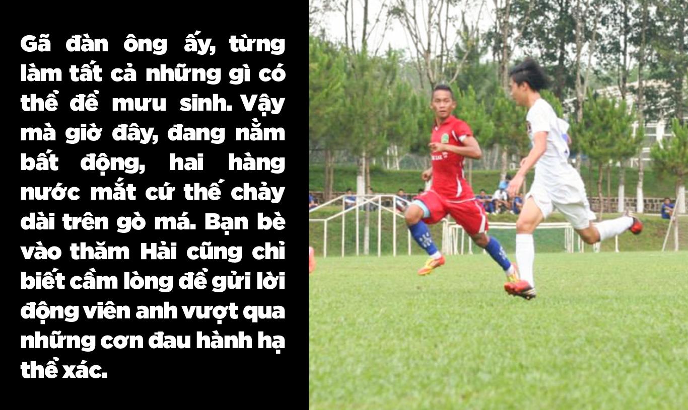Cựu đội trưởng Đắk Lắk phải cưa chân vì tai nạn: Nước mắt và nỗi đau thấu trời - Ảnh 6.