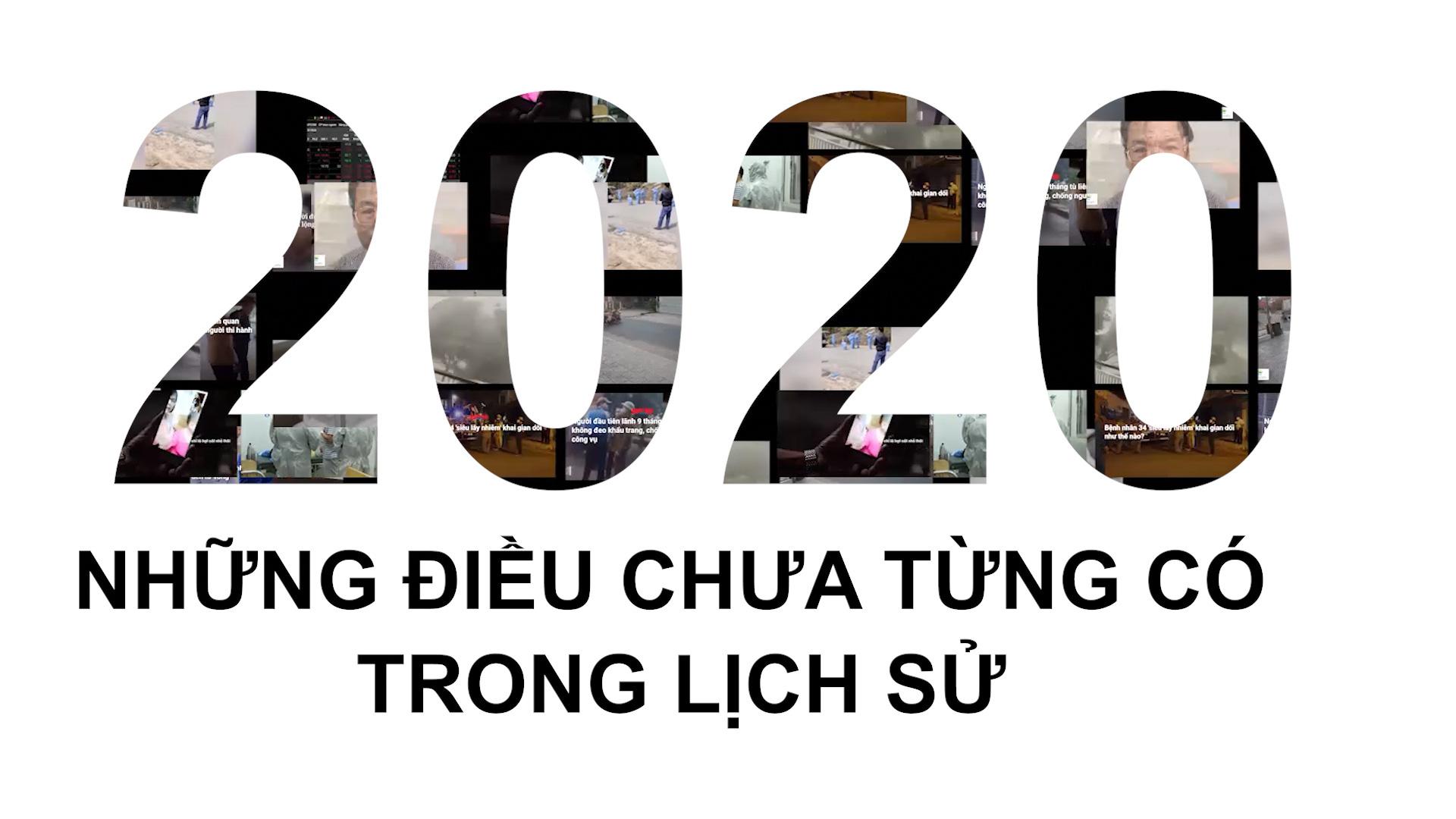 DẤU ẤN 2020: Những điều chưa từng có trong lịch sử (phát Tết) - Ảnh 2.