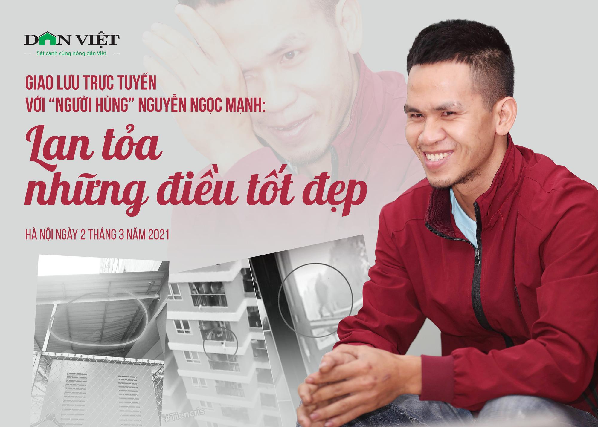 """Dân Việt giao lưu trực tuyến với """"người hùng"""" Nguyễn Ngọc Mạnh cứu sống bé gái 3 tuổi rơi từ tầng 13  - Ảnh 1."""