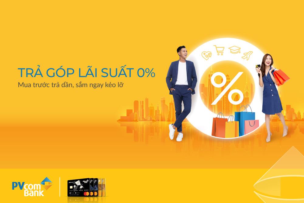Mua hàng trả góp 0% với thẻ tín dụng quốc tế PVcomBank - Ảnh 1.