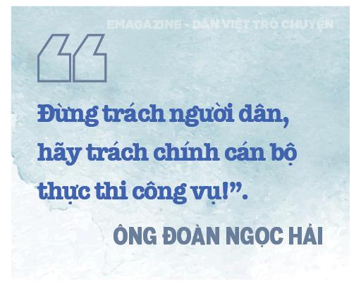 Ông Đoàn Ngọc Hải (nguyên Phó Chủ tịch UBND quận 1, TPHCM): Tôi đang đi trên một con đường rất ít người đi  - Ảnh 6.