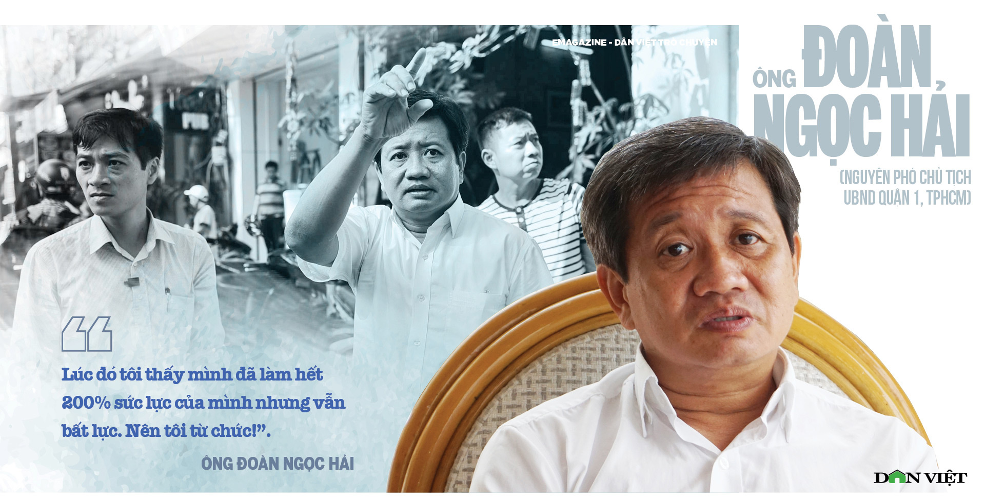 Ông Đoàn Ngọc Hải (nguyên Phó Chủ tịch UBND quận 1, TPHCM): Tôi đang đi trên một con đường rất ít người đi  - Ảnh 7.