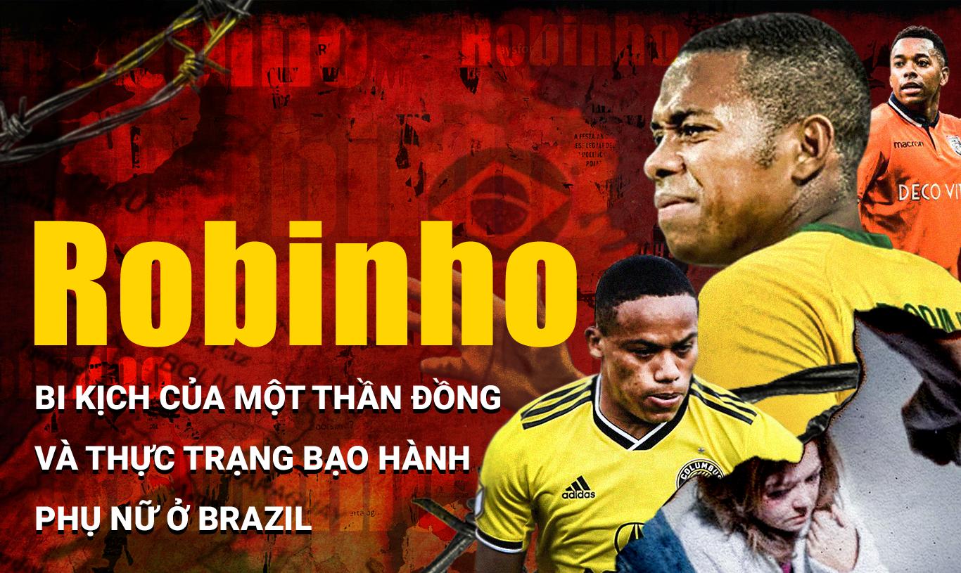 """Robinho: Bi kịch """"thần đồng"""" và nạn bạo hành phụ nữ ở Brazil - Ảnh 1."""