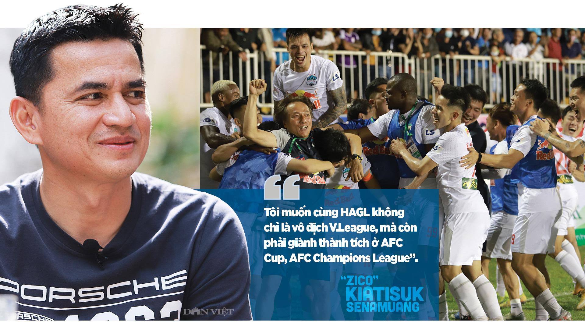 """""""Zico"""" Kiatisuk Senamuang: """"Tôi muốn cả thế giới biết đến HAGL"""" - Ảnh 11."""