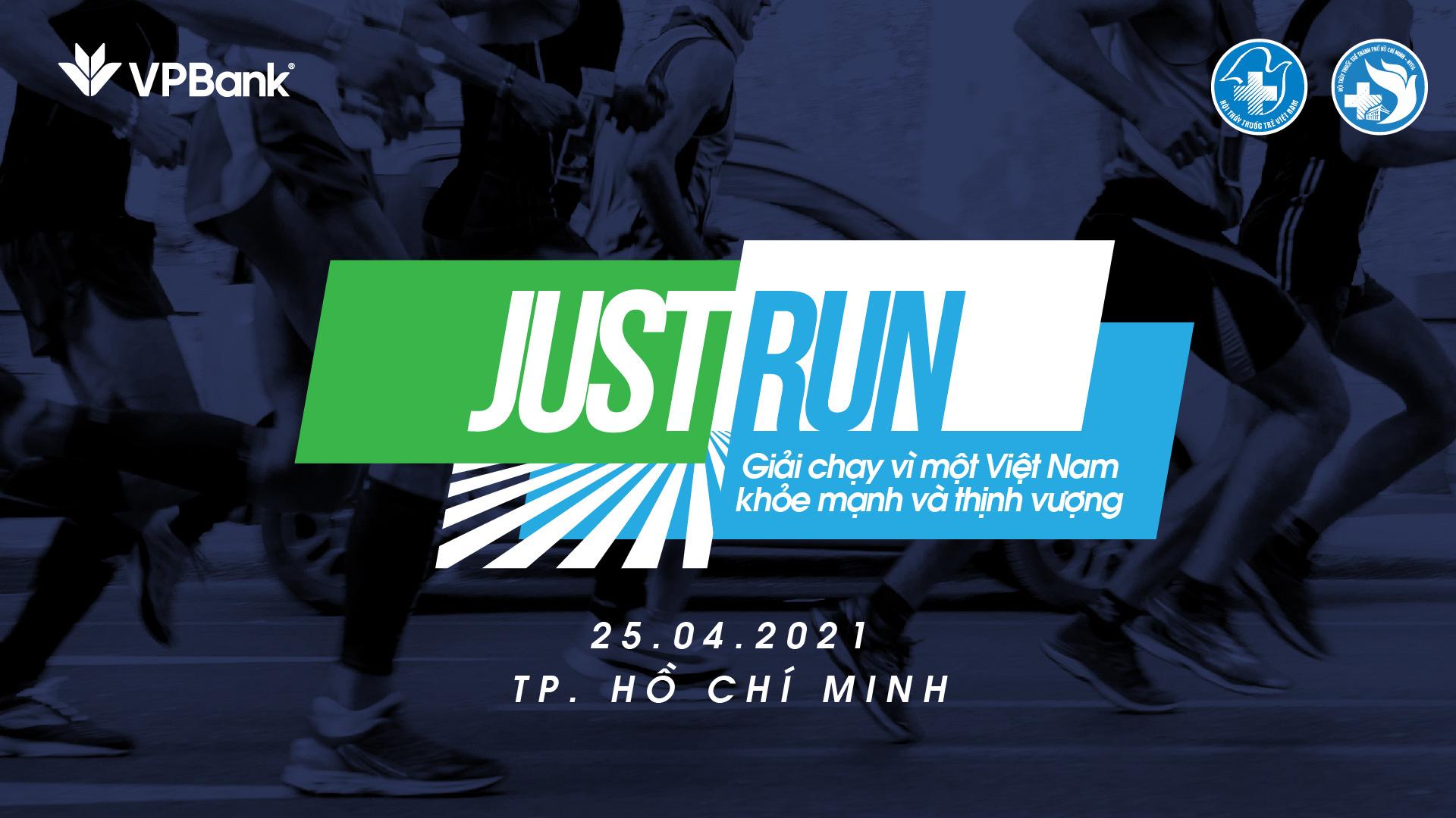 """Giải chạy """"Just Run – Vì một Việt Nam khỏe mạnh và thịnh vượng"""" - Ảnh 1."""