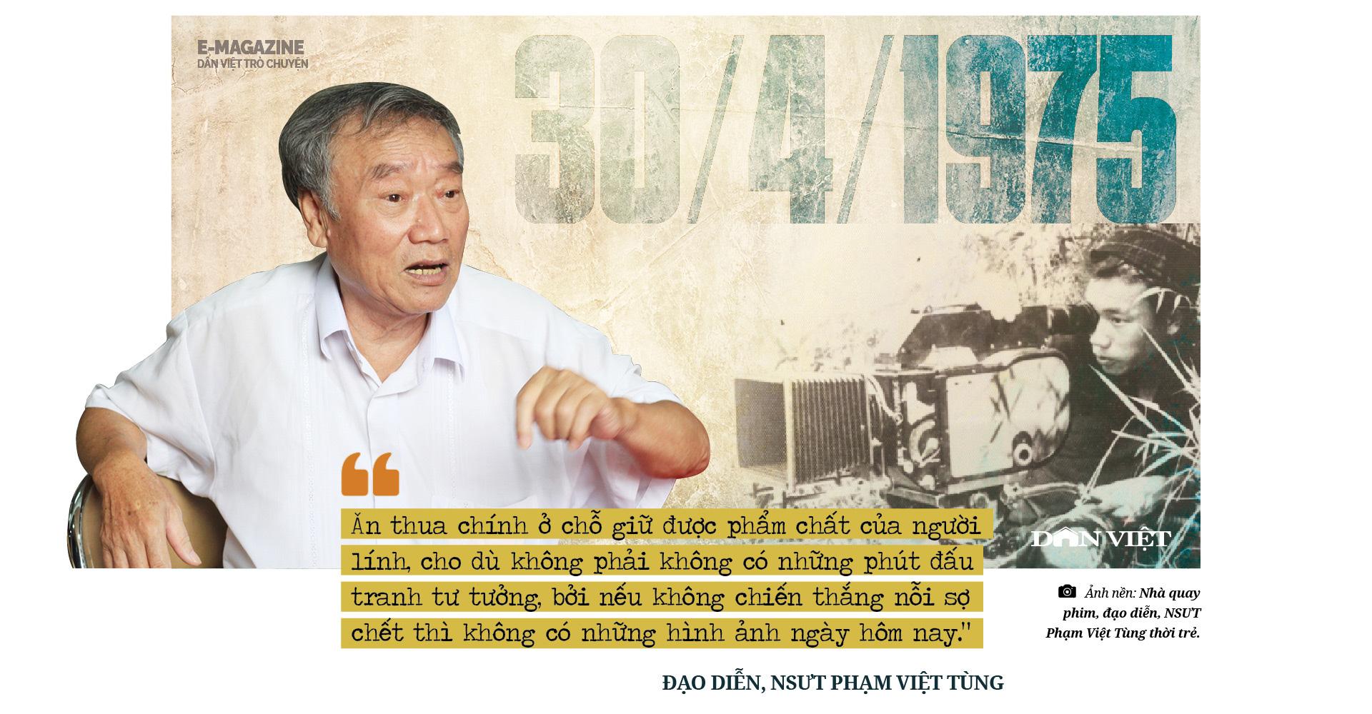 """Đạo diễn, NSƯT Phạm Việt Tùng: """"Có những sự thật 30/4/1975 cần làm sáng tỏ để không phải xấu hổ trước lịch sử""""  - Ảnh 12."""