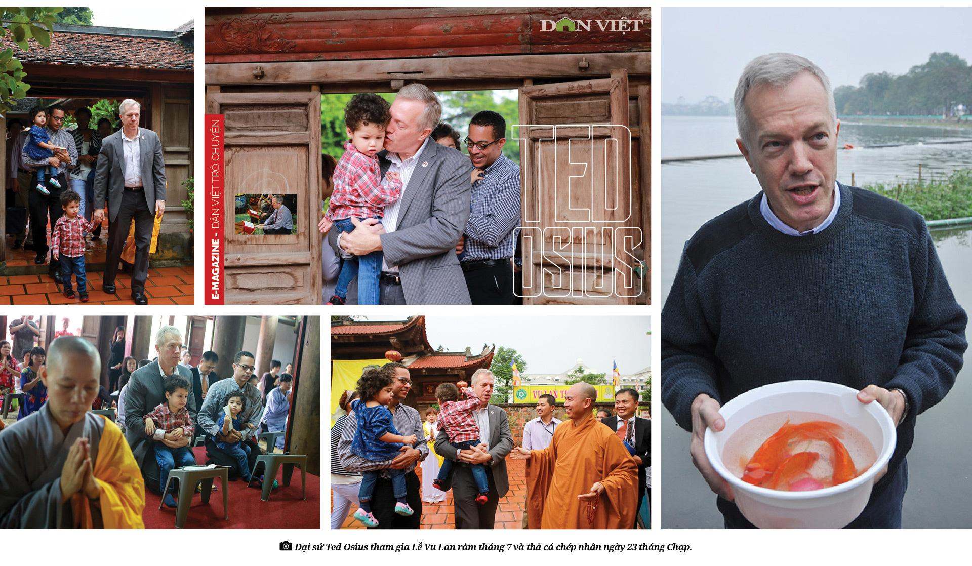 Cựu Đại sứ Mỹ tại Việt Nam Ted Osius: Hòa giải Việt Mỹ - Không gì là không thể - Ảnh 11.