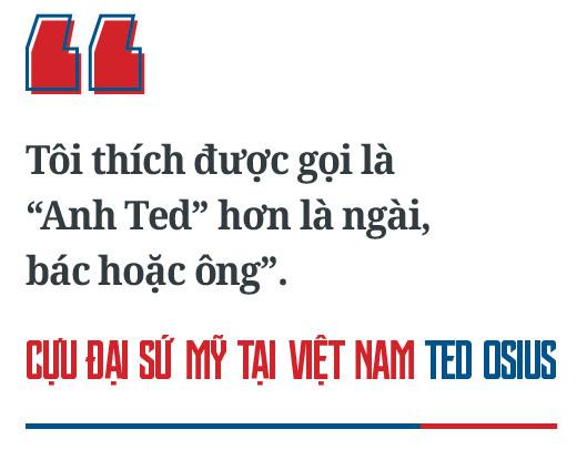 Cựu Đại sứ Mỹ tại Việt Nam Ted Osius: Hòa giải Việt Mỹ - Không gì là không thể - Ảnh 14.