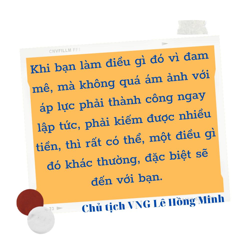 """Hồ sơ doanh nhân: Ông chủ VNG Lê Hồng Minh – Từ """"mỏ vàng"""" Game Online đến chiêu thức """"tránh thuế"""" sản phẩm - Ảnh 8."""