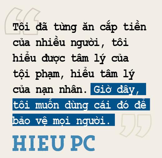 """Hacker Hiếu PC: """"Không phải ngày ra tù, ngày thành thật với bản thân, mới đưa tôi trở lại cuộc đời"""" (Bài 2) - Ảnh 10."""