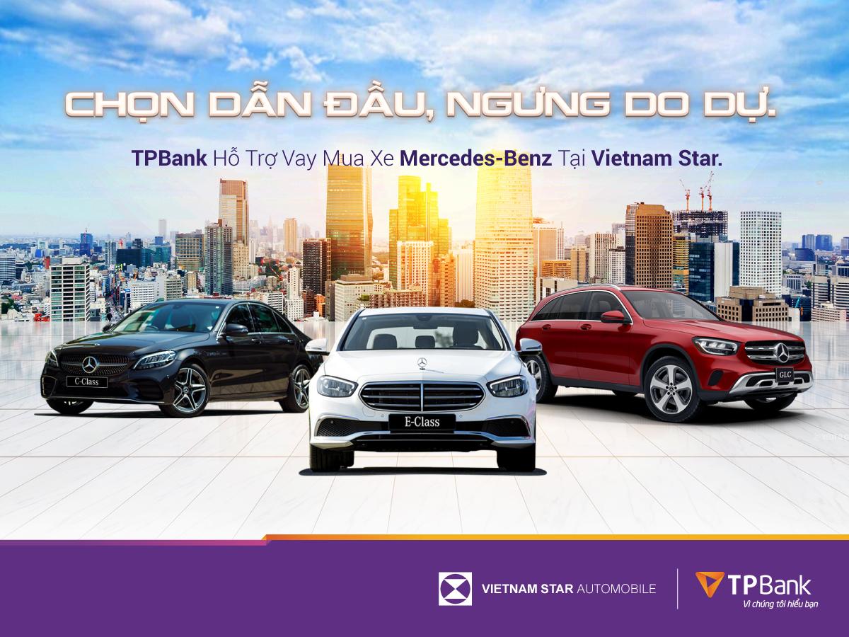 Sở hữu ngay xe Mercedes- Benz chỉ từ 5 triệu đồng/tháng cùng TPBank và Vietnam Star - Ảnh 1.