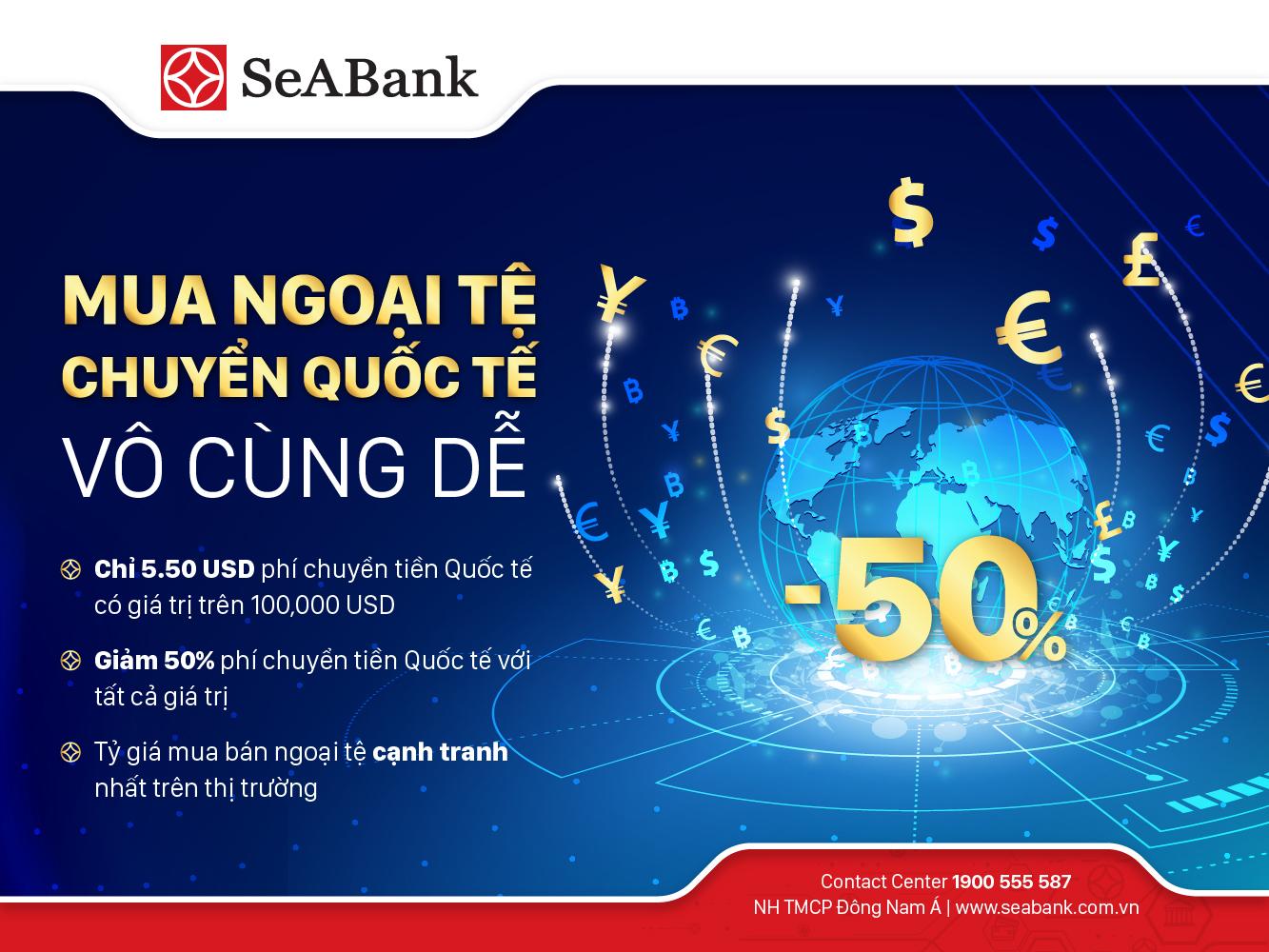 SeABank triển khai nhiều ưu đãi hấp dẫn cho khách hàng chuyển tiền quốc tế và mua bán ngoại tệ - Ảnh 1.