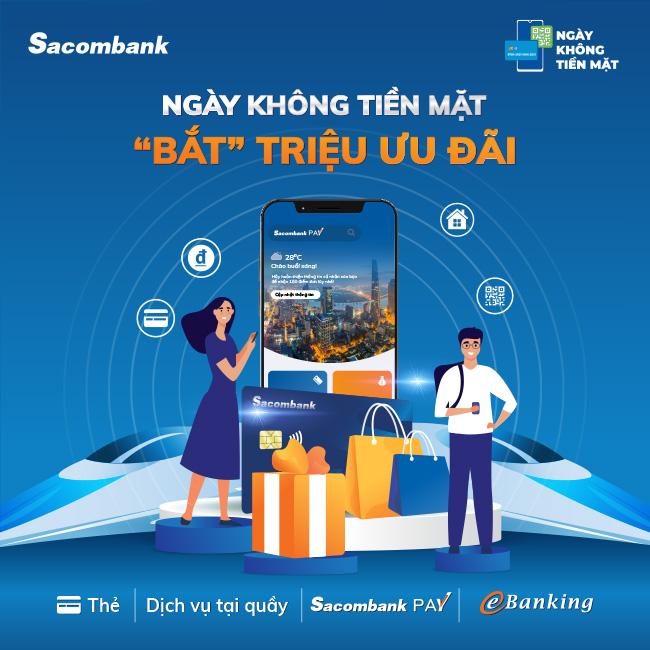 Hưởng ứng Ngày không tiền mặt 2021, Sacombank tung loạt ưu đãi hấp dẫn - Ảnh 1.