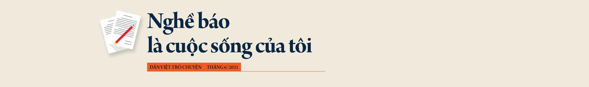 Nhà báo Hồ Quang Lợi: Dù công nghệ thay đổi ra sao, mấu chốt nghề báo vẫn là vì công lý và sự thật - Ảnh 3.