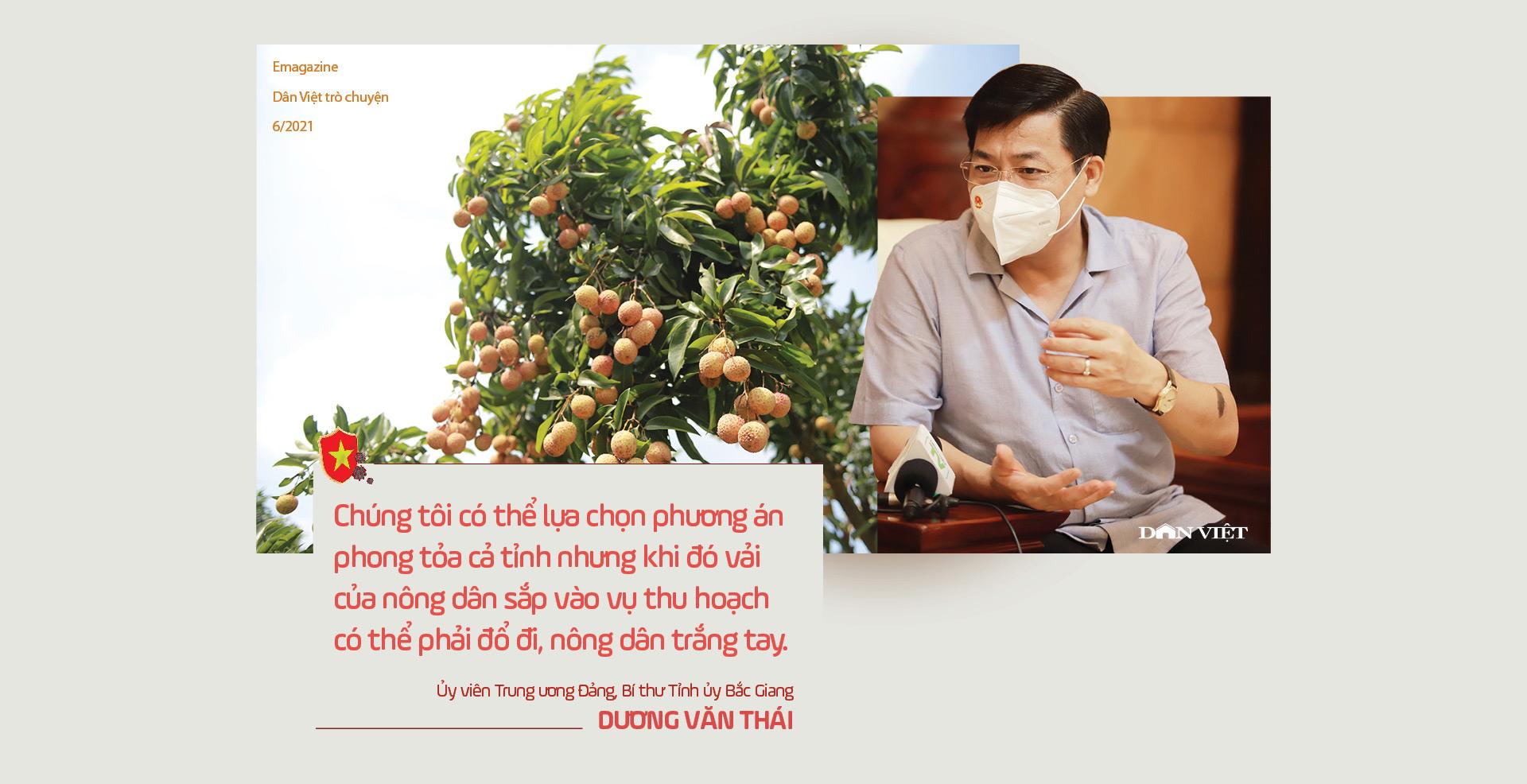 Ủy viên Trung ương Đảng, Bí thư Tỉnh ủy Bắc Giang Dương Văn Thái: Mùa vải nóng sẽ…ngọt ngào! - Ảnh 16.