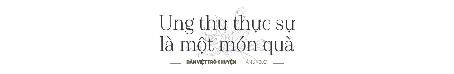 """Nguyễn Văn Phú – tác giả cuốn sách """"Bạn sinh ra để sống"""": """"Với tôi, ung thư là một món quà""""  - Ảnh 9."""