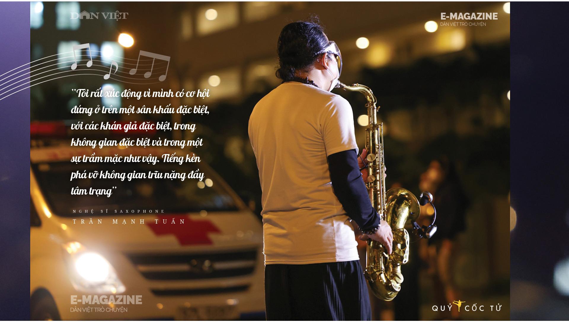 """Nghệ sĩ saxophone Trần Mạnh Tuấn: """"Diễn giữa không gian bệnh viện dã chiến là điều đặc biệt nhất trong đời"""" - Ảnh 4."""