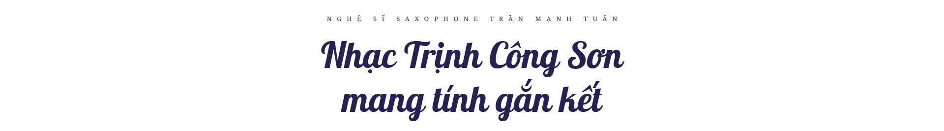 """Nghệ sĩ saxophone Trần Mạnh Tuấn: """"Diễn giữa không gian bệnh viện dã chiến là điều đặc biệt nhất trong đời"""" - Ảnh 6."""