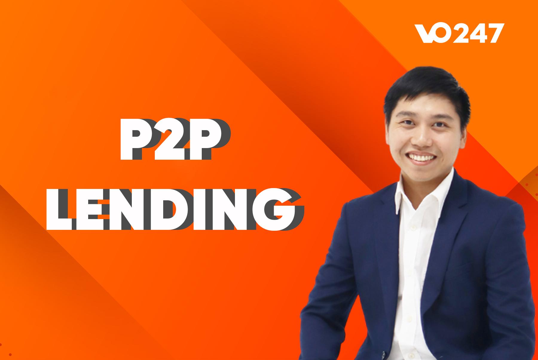Tại sao mô hình P2P Lending lại có cơ hội tăng trưởng nhanh ở Việt Nam? - Ảnh 1.