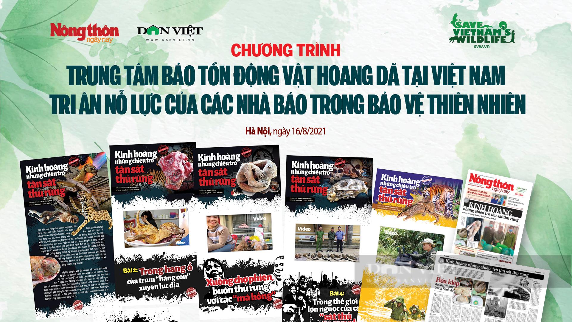 Trung tâm Bảo tồn Động vật hoang dã tại Việt Nam tri ân nhóm phóng viên nỗ lực bảo vệ thiên nhiên - Ảnh 4.