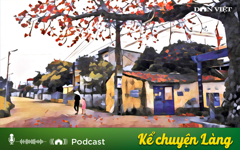 Kể chuyện Podcast: Giấc mơ làng và bát cơm mắm cáy (Nhà văn Nguyễn Văn Thọ) - Ảnh 1.