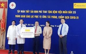 Tập đoàn Minh Phú trao tặng Bệnh viện 115 phòng khám sàng lọc phòng chống dịch Covid-19