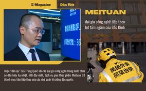 """Meituan - """"nạn nhân"""" tiếp theo lọt vào tầm ngắm của Bắc Kinh trong cuộc chiến chống độc quyền"""