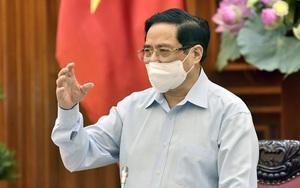 Thủ tướng yêu cầu xử lý kịp thời những người vi phạm chống dịch Covid-19, kể cả đình chỉ, cách chức