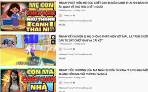 Cục Trẻ em vào cuộc cùng cơ quan chức năng xử lý kênh Timmy TV độc hại, rùng rợn