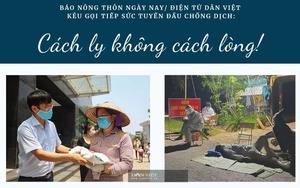 Báo NTNN/Điện tử Dân Việt kêu gọi tiếp sức tuyến đầu chống dịch Covid-19: Để cách ly không cách lòng