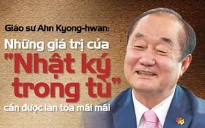 """Giáo sư Ahn Kyong-hwan: Những giá trị của """"Nhật ký trong tù"""" cần được lan tỏa mãi mãi"""