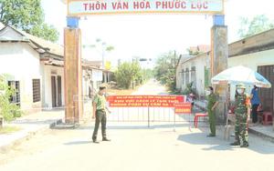 Thêm 3 thôn ở Thừa Thiên Huế được dỡ bỏ phong tỏa, chuyển sang giãn cách xã hội